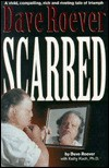 Scarred - Dave Roever