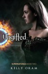 Ungifted - Kelly Oram
