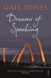Dreams of Speaking - Gail Jones