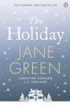 The Holiday - Jane Green, Jennifer Coburn, Liz Ireland