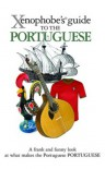 The Xenophobe's Guide to the Portuguese (Xenophobe's Guides) - Matthew  Hancock