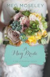 A May Bride - Meg Moseley