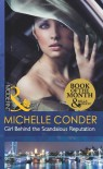 Girl Behind the Scandalous Reputation (Mills & Boon Modern) - Michelle Conder
