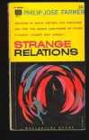 Strange Relations - Philip Jose Farmer