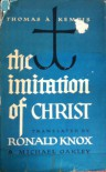 The Imitation of Christ - Thomas à Kempis, Ronald Knox, Michael Oakley