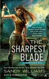 The Sharpest Blade (Shadow Reader, #3) - Sandy Williams