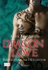 Dragon Love - Rendezvous am Höllentor (Aisley Grey: Guardian, #3) - Katie MacAlister, Margarethe van Pée