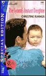 The Tycoon's Instant Daughter (The Stockwells Of Texas) (Silhouette Special Edition, No 1369) - Christine Rimmer
