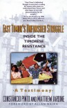 East Timor's Unfinished Struggle: Inside the Timorese Resistance - Constancio Pinto, Matthew Jardine