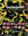 Geraniums: The Complete Encyclopedia - Faye Brawner