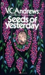 Seeds of Yesterday (Dollanganger Series) - V.C. Andrews