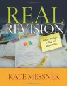 Real Revision: Authors' Strategies to Share with Student Writers - Kate Messner