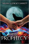 The Prophecy - Melissa Luznicky Garrett