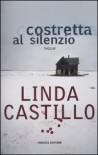 Costretta al silenzio (Kate Burkholder #1) - Linda Castillo, Alberto Cassani