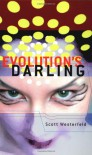 Evolution's Darling - Scott Westerfeld