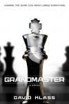 Grandmaster - David Klass