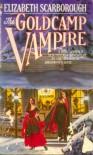 The Goldcamp Vampire, or the Sanguinary Sourdough - Elizabeth Ann Scarborough