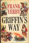 Griffin's Way - Frank Yerby
