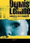 Hideg nyomon - Dennis Lehane