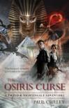 The Osiris Curse (Tweed & Nightingale Adventure, #2) - Paul Crilley