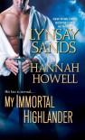 My Immortal Highlander (MacNachton Vampires #3) - Hannah Howell, Lynsay Sands