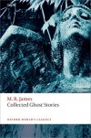 Collected Ghost Stories (Oxford World's Classics) - M. R. James