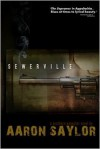 Sewerville: A Southern Gangster Novel - Aaron Saylor