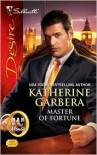 Master of Fortune - Katherine Garbera