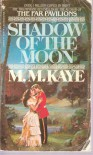 Shadow of the Moon - M.M. Kaye