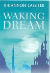 Waking Dream - Rhiannon Lassiter