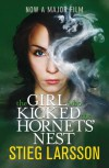 The Girl Who Kicked the Hornets' Nest (Millennium III) - Stieg Larsson
