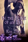 In the Blink of an Eye - Kim Dare
