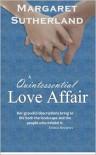 A Quintessential Love Affair - Margaret  Sutherland