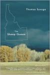 The Sheep Queen: A Novel - Thomas Savage