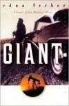 Giant - Edna Ferber, Stuart M. Rosen