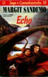 Echo (Saga o czarnoksiężniku #10) - Margit Sandemo