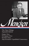 H. L. Mencken: The Days Trilogy, Expanded Edition: (Library of America #257) - H.L. Mencken, Marion Elizabeth Rodgers