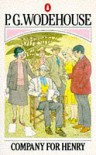 Company For Henry - P.G. Wodehouse