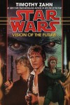 Star Wars: Vision of the Future By Timothy Zahn - -Author-