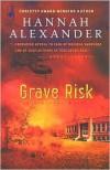 Grave Risk (Hideaway, #7) - Hannah Alexander