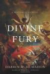 Divine Fury: A History of Genius - Darrin M. McMahon