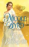 A Lady Betrayed - Nicole Byrd