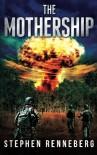 The Mothership - Stephen Renneberg