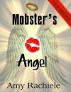 Mobster's Angel - Amy Rachiele
