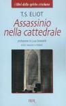 Assassinio nella cattedrale - T.S. Eliot