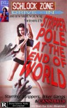 Stripper Pole At The End Of The World - Eric Beetner