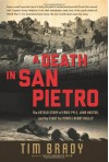 A Death in San Pietro: The Untold Story of Ernie Pyle, John Huston, and the Fight for Purple Heart Valley - Tim Brady
