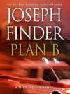 Plan B: A Nick Heller Story - Joseph Finder