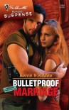 Bulletproof Marriage - Karen Whiddon