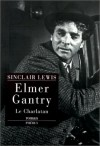 Elmer Gantry (French Edition) - Sinclair Lewis